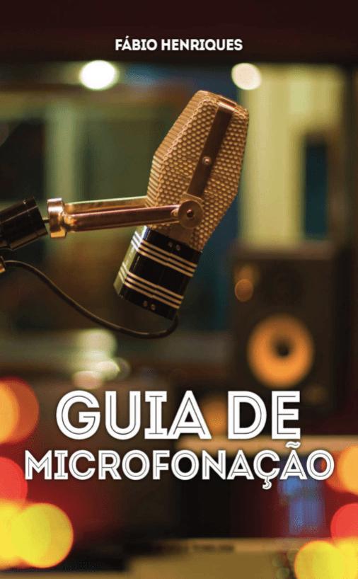 livro guia de microfonação do produtor fabio henriques